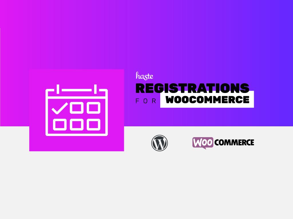 Registrations for WooCommerce
