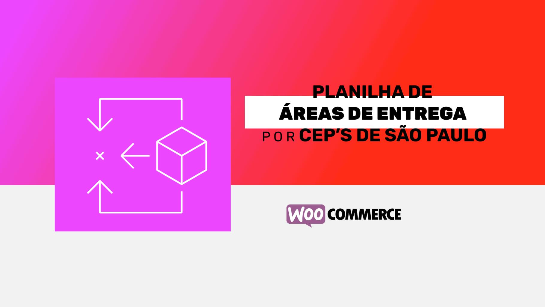 Planilha de áreas de entrega por CEP's de São Paulo