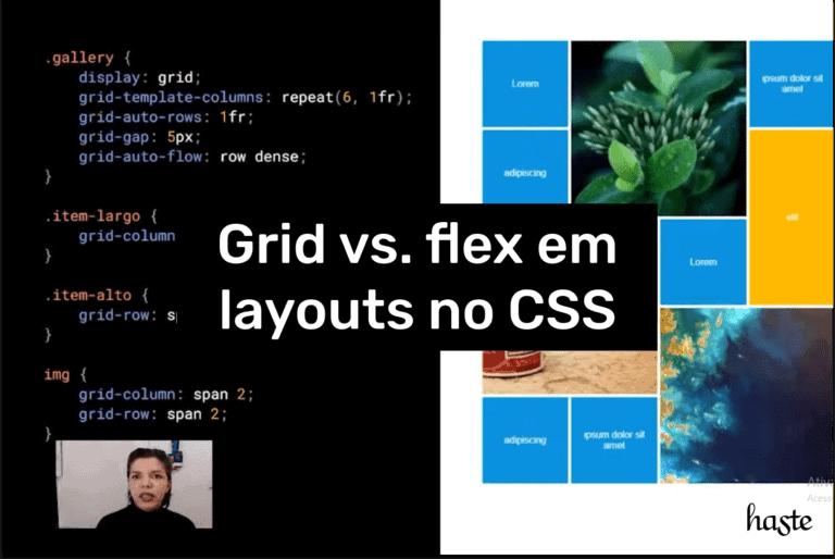 Grid versus flex em layouts no CSS. Imagem ilustrativa.