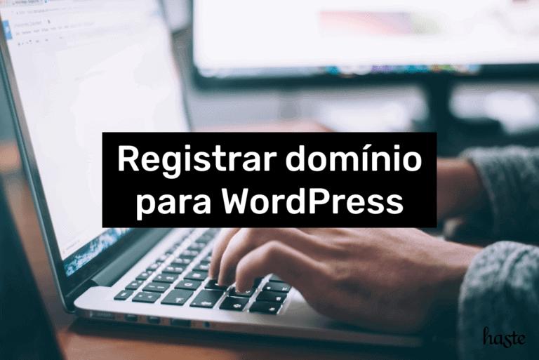 Registrar domínio para WordPress. Imagem ilustrativa.
