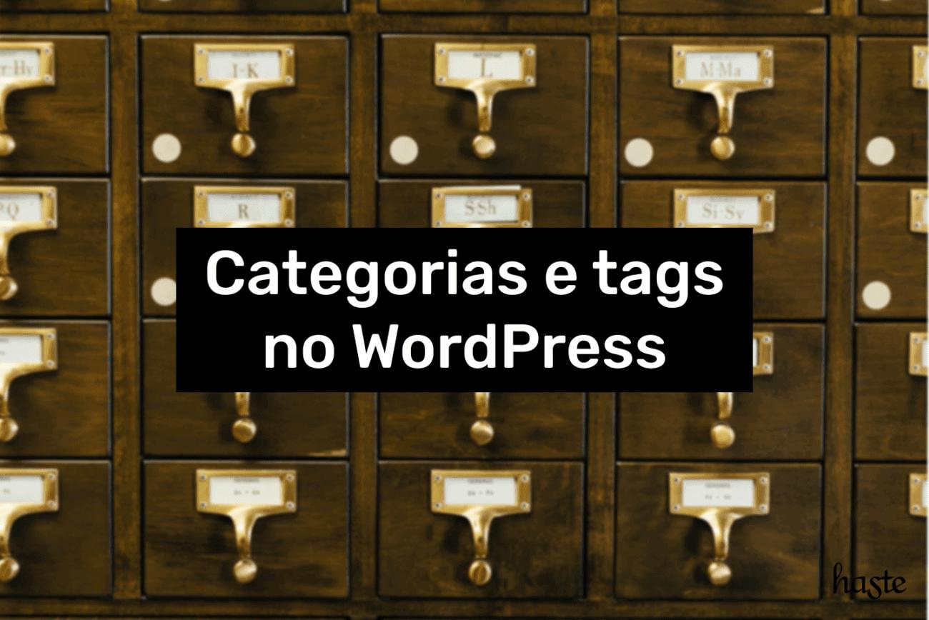 Categorias e tags no WordPress. Imagem ilustrativa.