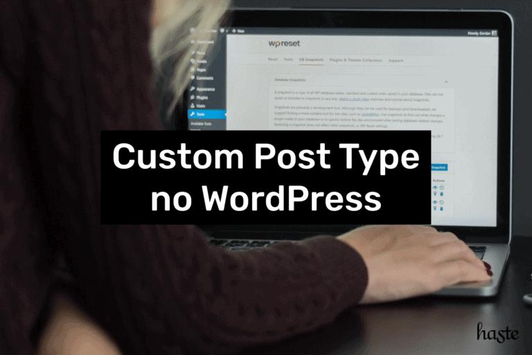 Custom post type no WordPress. Imagem ilustrativa.