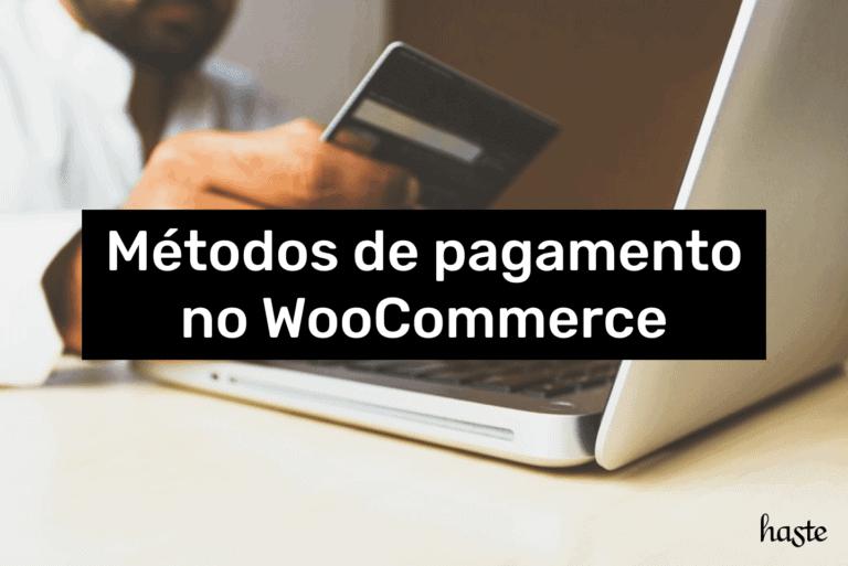 Método de pagamento no WooCommerce. Imagem ilustrativa.