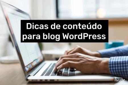 """O texto em destaque é """"dicas de conteúdo para blog WordPress""""."""