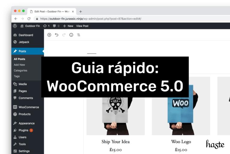 Guia rápido: WooCommerce 5.0. Imagem ilustrativa.