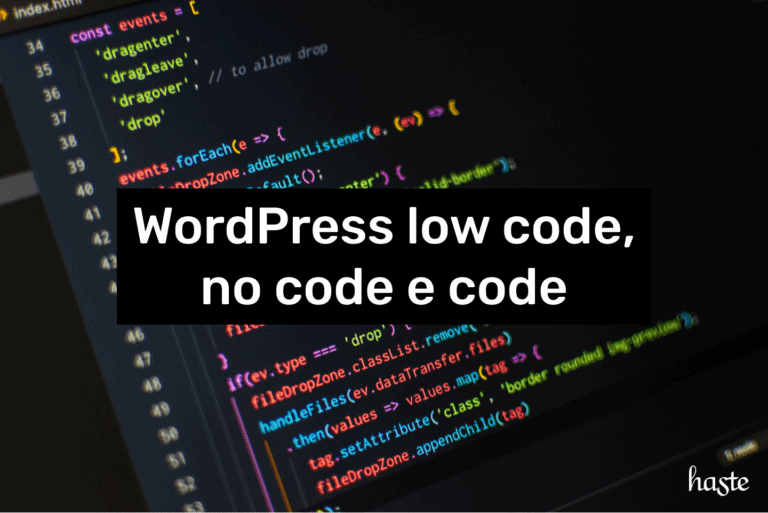 WordPress low code, no code e code