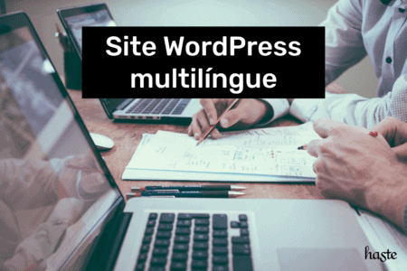 Site WordPress Multilíngue. Imagem ilustrativa.