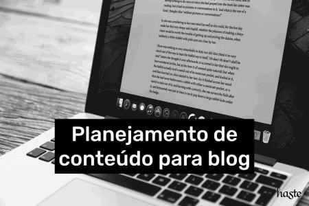 Planejamento de conteúdo para blog. Imagem ilustrativa.