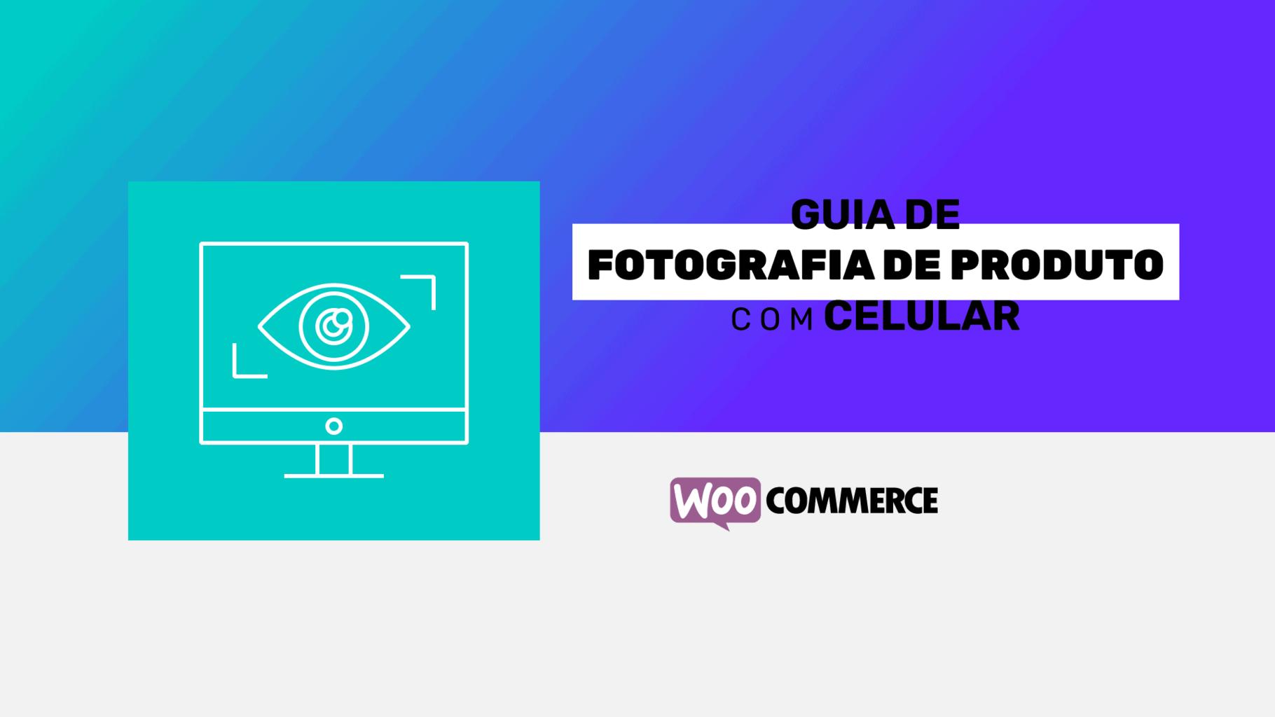 Guia de fotografia de produto com celular
