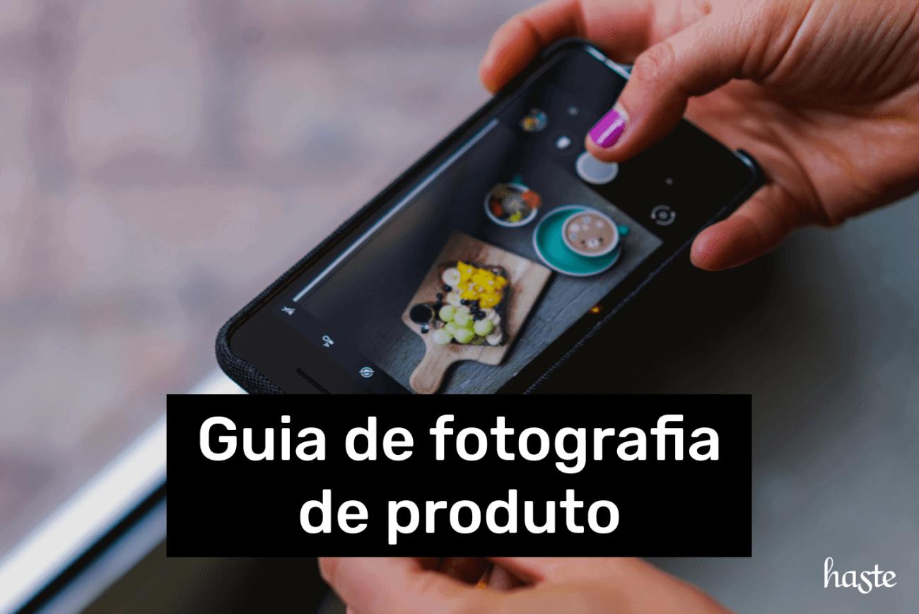 Guia de fotografia de produto